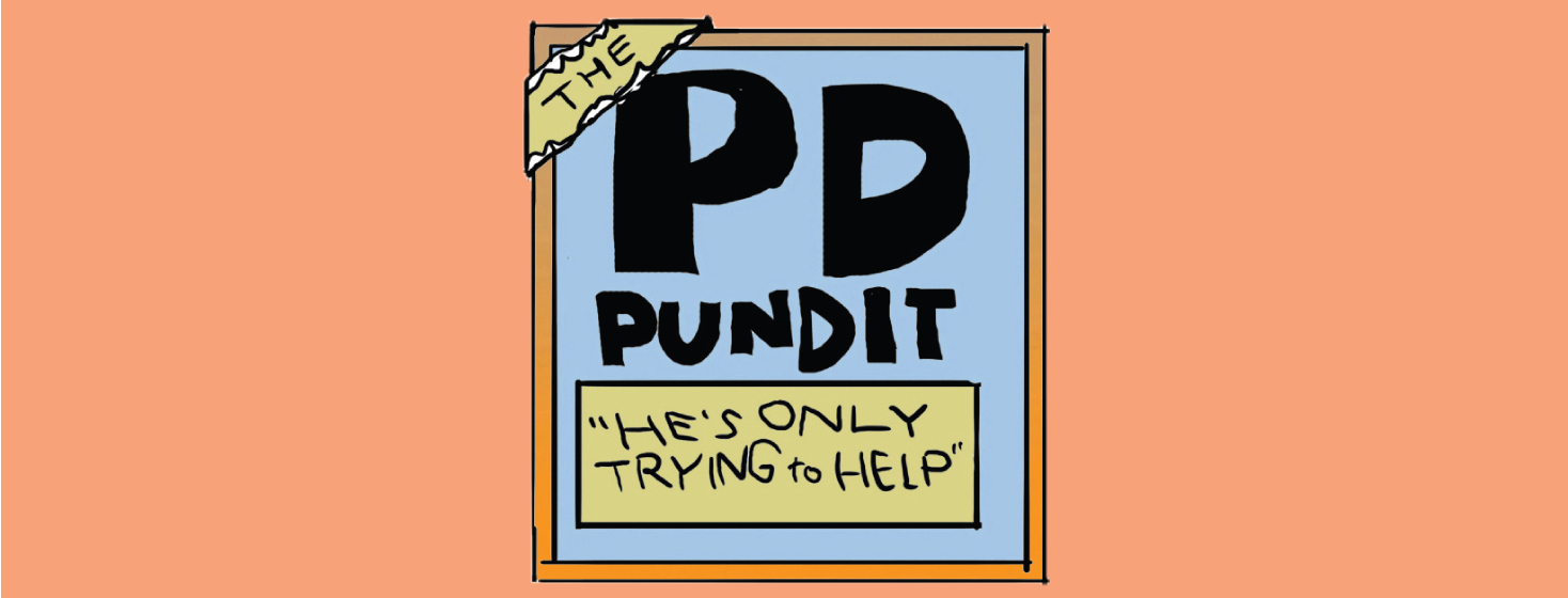 PD Pundit: Overcoming Learned Helplessness