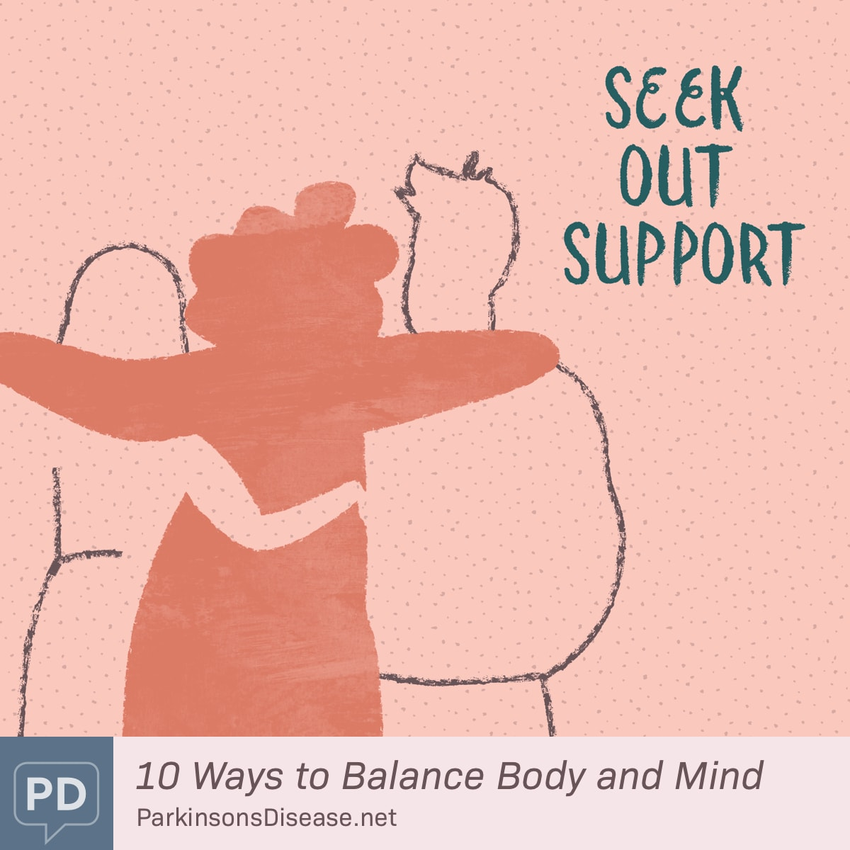 Seek Out Support