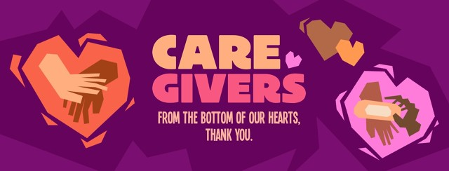 Hands supporting hands inside of hearts, and text that reads, Caregivers, from the bottom of our hearts, thank you.