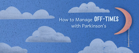 "Clouds and moon with light cord switch reading, ""How to Manage Off-Times with Parkinson's"""